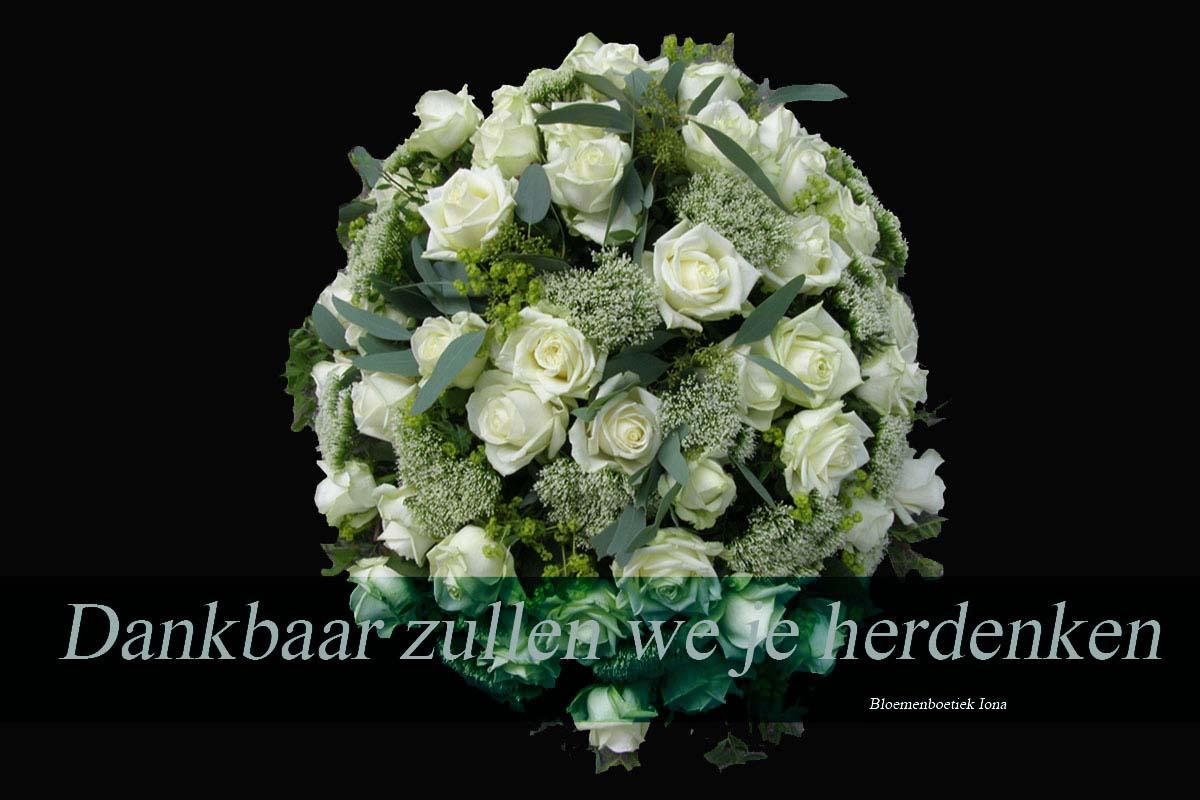 Dankbaar-zullen-we-je-herdenken/bloemenboetiek Iona